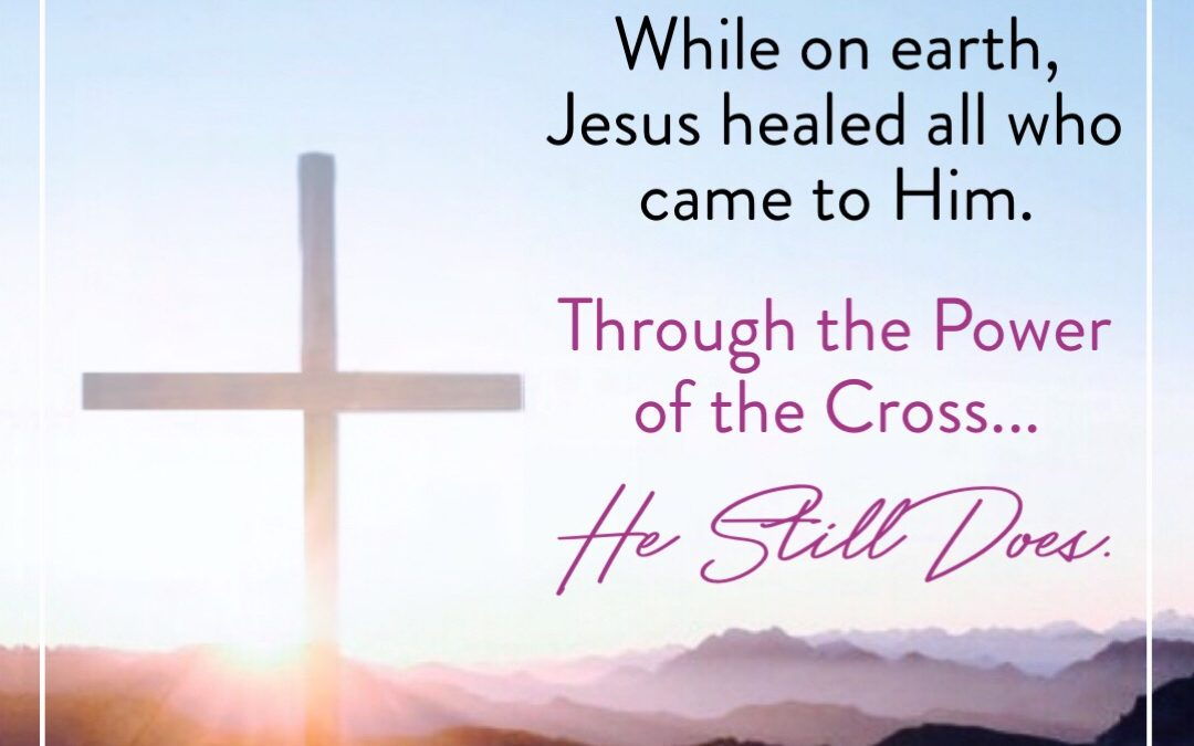 Jesus Came to Heal And Cast Out Demons