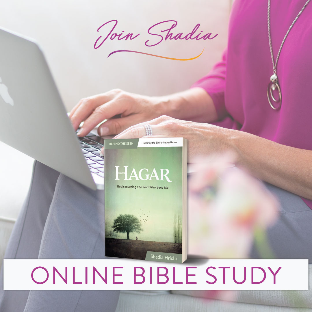 online Bible study for HAGAR: Rediscovering the God Who Sees Me by Shadia Hrichi